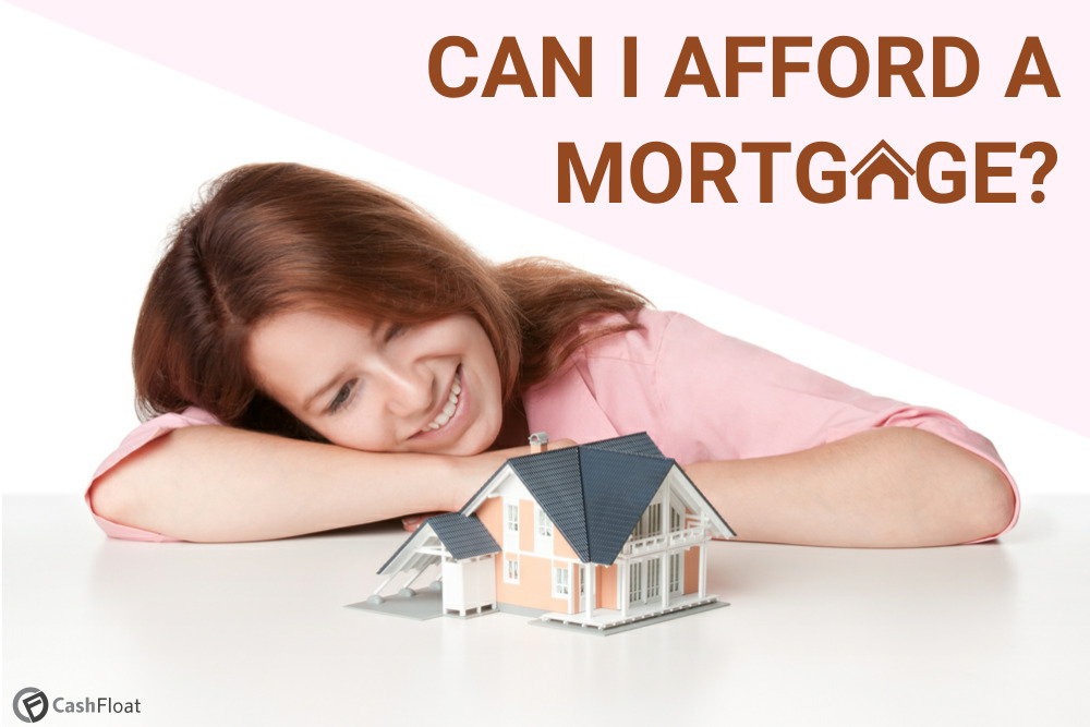 How much can you afford to borrow for a mortgage?