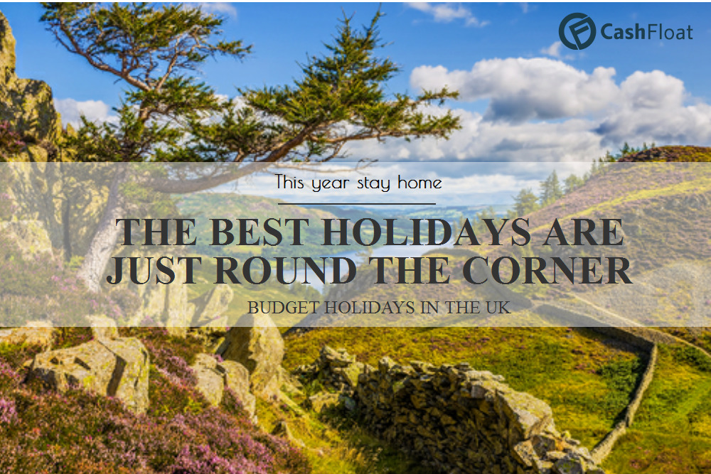 UK Budget Holidays – Enjoy the Summer without Breaking the Bank!