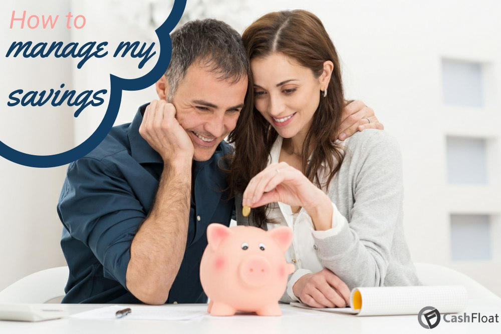 Learn How to Manage your Savings