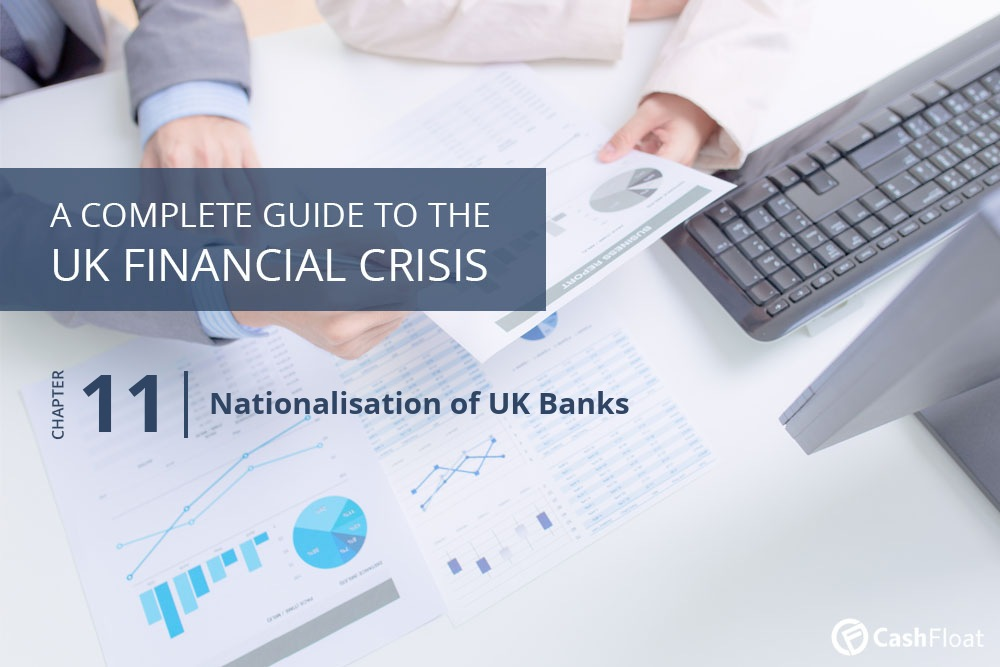 Nationalisation of UK Banks - Cashfloat