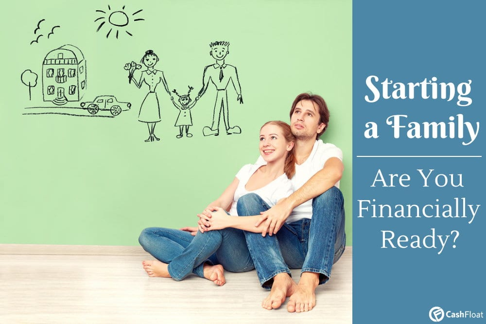 Cashfloat explores whether you are financially ready to start a family