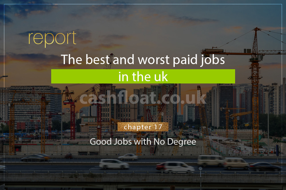 Good jobs with no degree - Cashfloat