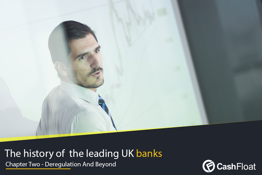 UK Banking Deregulation and Beyond