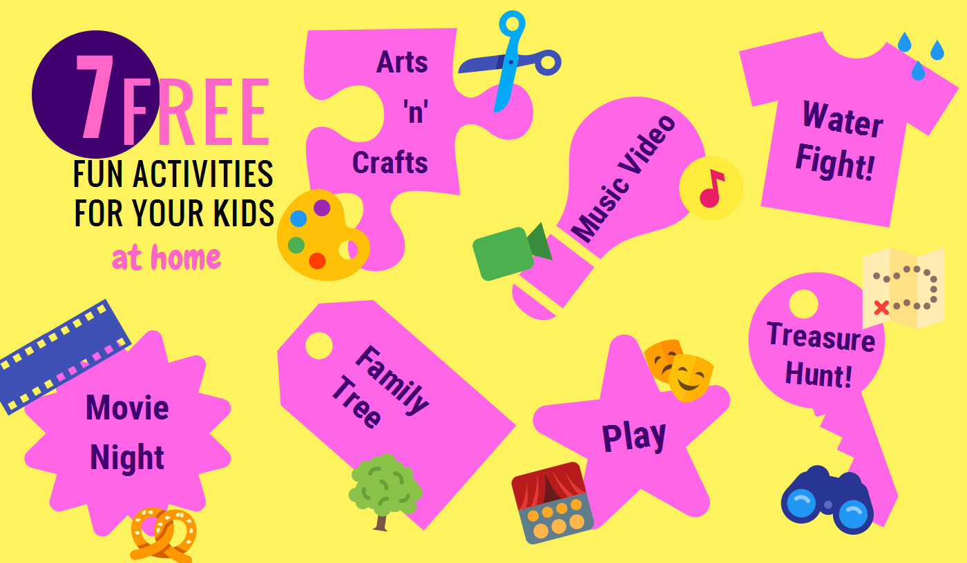 7 FREE fun activities at home for your kids