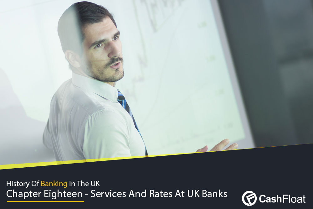 UK Bank Services and Rates
