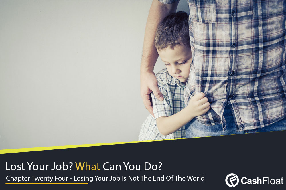Losing Your Job is Not the End of the World
