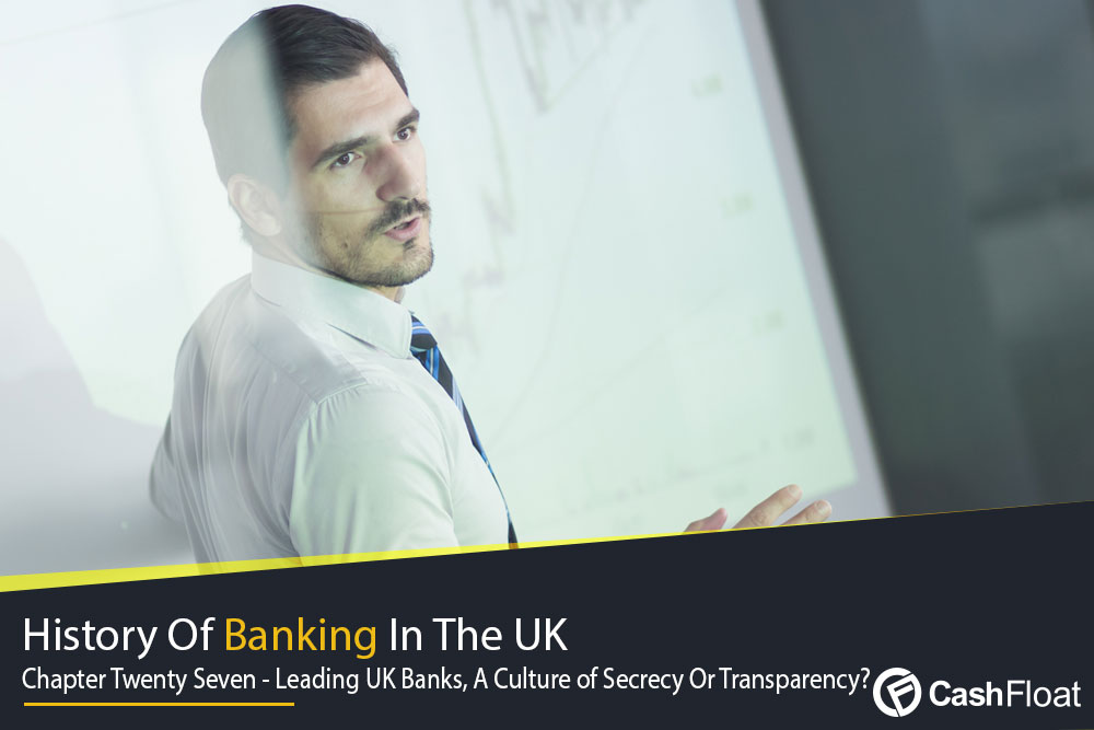 Are UK Banks Transparent or Secretive?