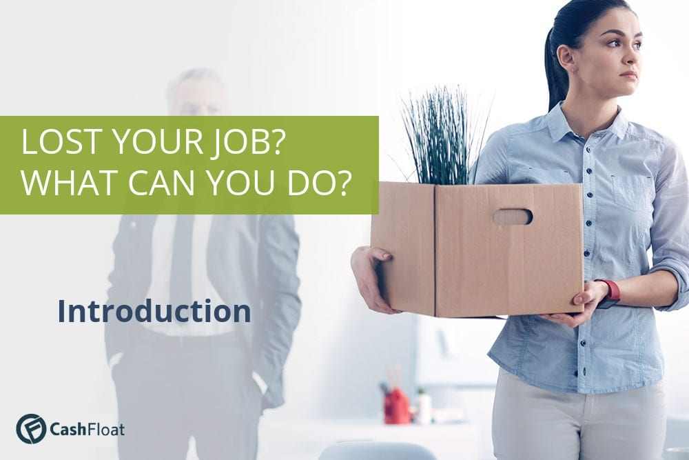 Lost your job? What can you do? - introduction - Cashfloat