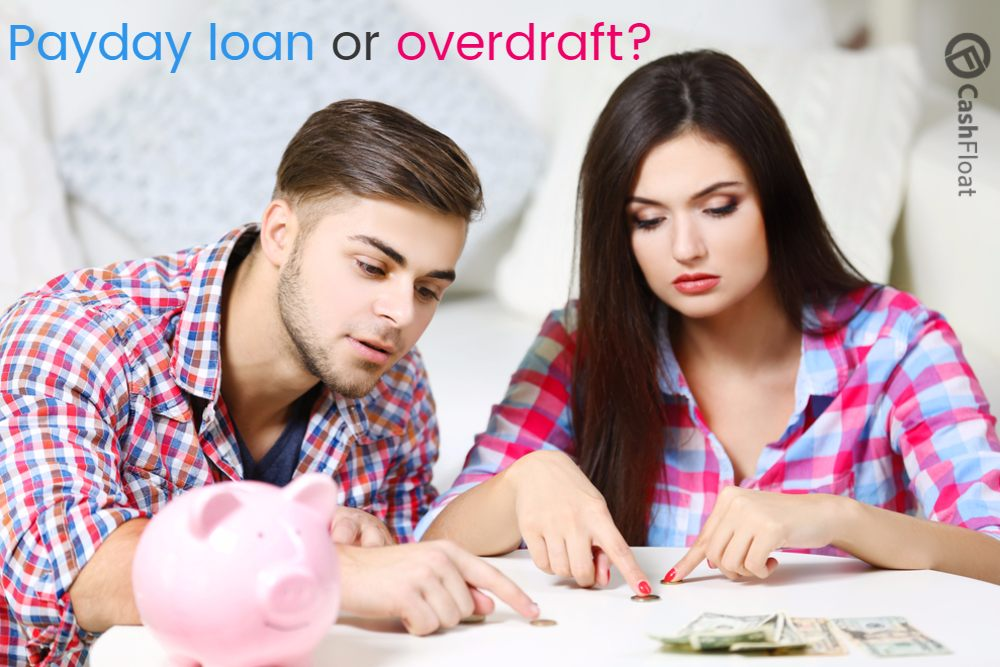 Overdraft vs Payday Loans – Which?