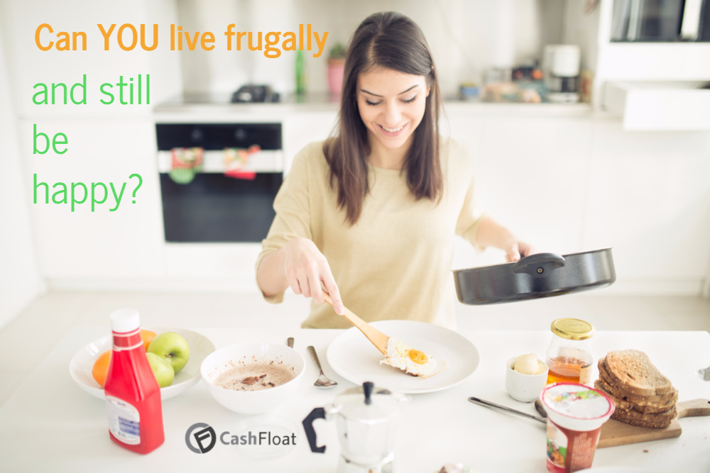 Live frugally, it can mean a whole new lifestyle, and maybe even a happier one.