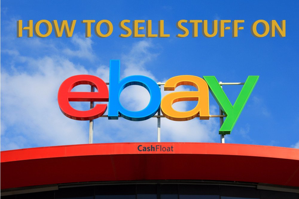 What you need to know hen selling on ebay