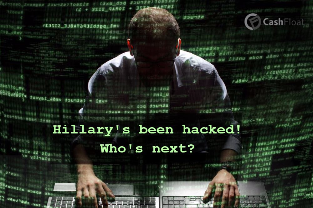 Hillary Clinton's been Hacked! Who's Next?