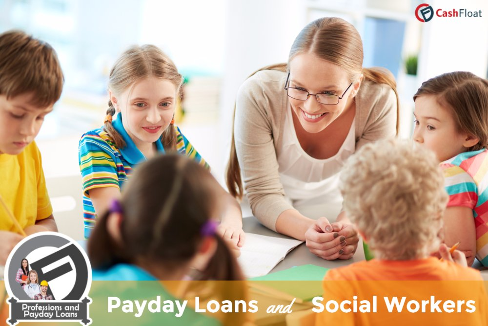 Payday Loans for Social Workers
