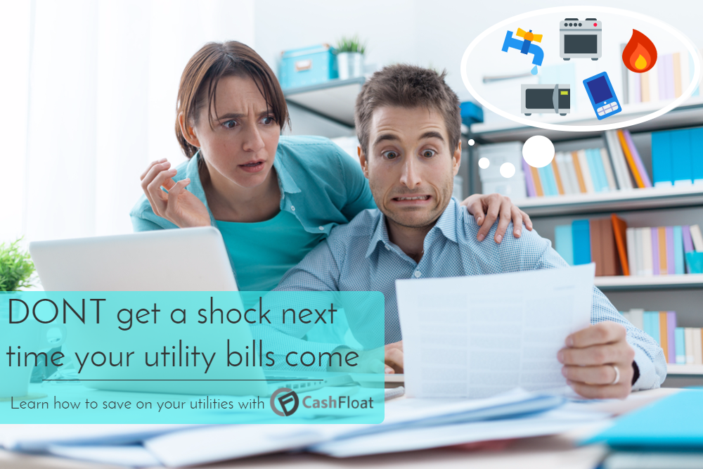 don't get shocked by you utility bill. Learn how to save with Cashfloat.