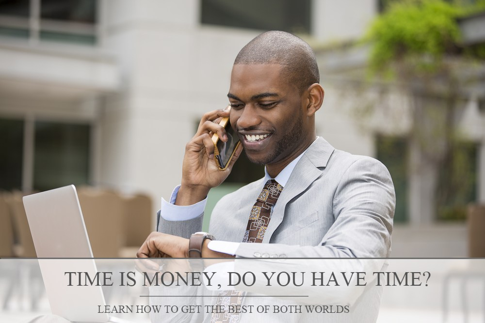 Time is Money, But Do You Have Time?
