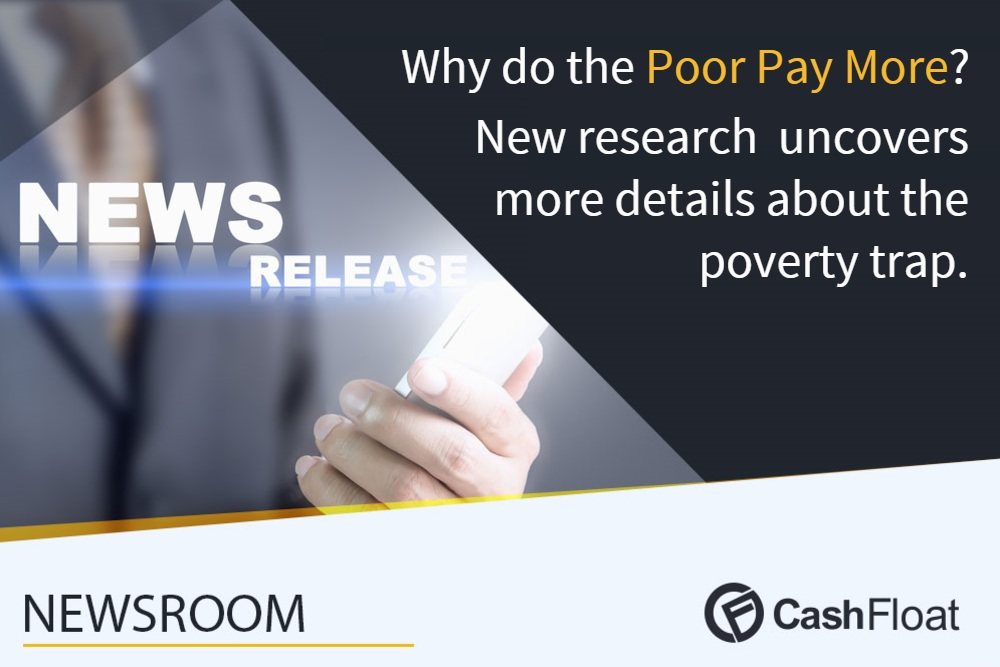 Cashfloat press release about why poor people pay more.