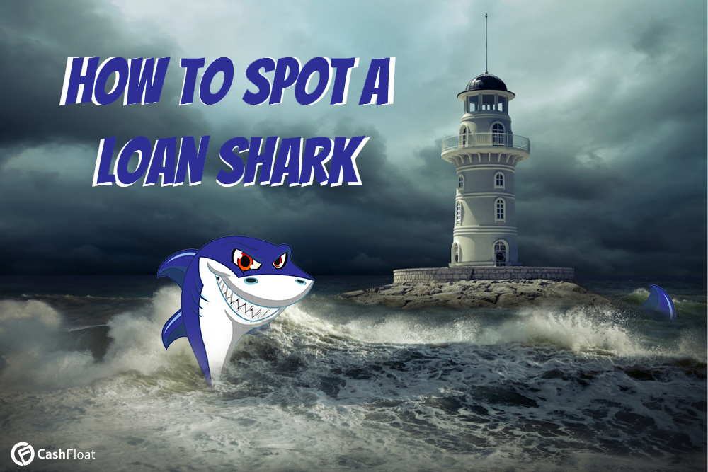 Cashfloat teach payday loan consumers how to avoid loan sharks.