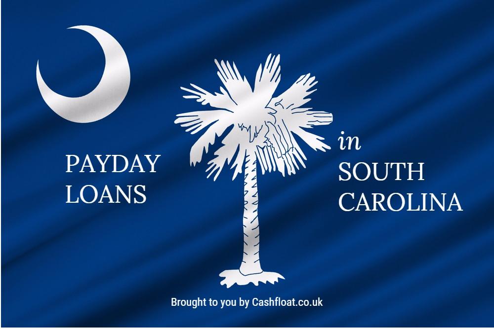 Payday Loans in South Carolina Explored - Cashfloat