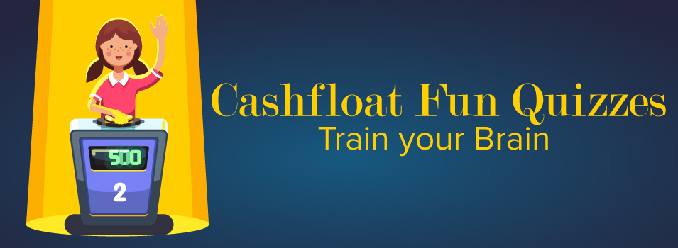 Cashfloat Brainy Quizzes