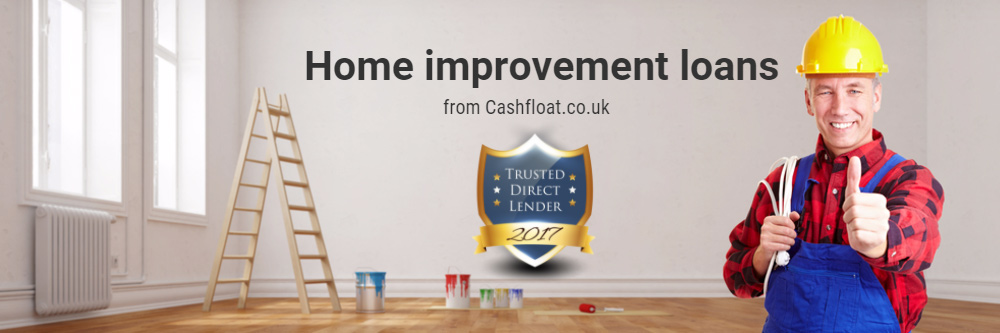 Cashfloat's Home improvement loans