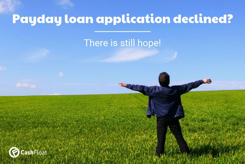 Lenders Decline your Payday Loan Application - Cashfloat