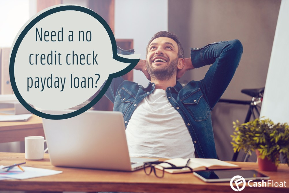 Instant Loans For Bad Credit >> No Credit Check Loans Or Bad Credit Payday Loans Cashfloat