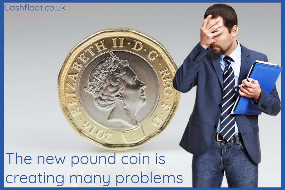 New Pound Coins Are Creating Problems Around the UK