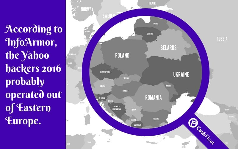 According to InfoArmor, the Yahoo hackers probably operated out of Eastern Europe.