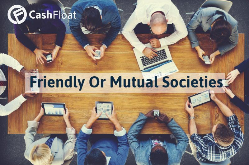 Friendly Or Mutual Societies