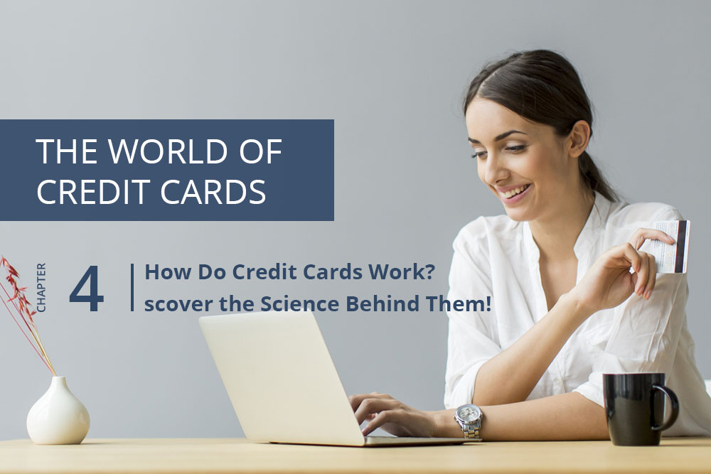 How Do Credit Cards Work? Discover the Science Behind Them!