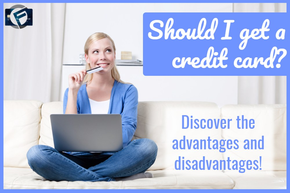 Advantages of Credit Cards – and Some Disadvantages