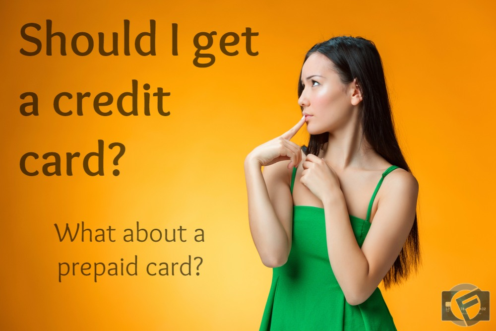 Prepaid Cards and Credit Cards: What to Consider