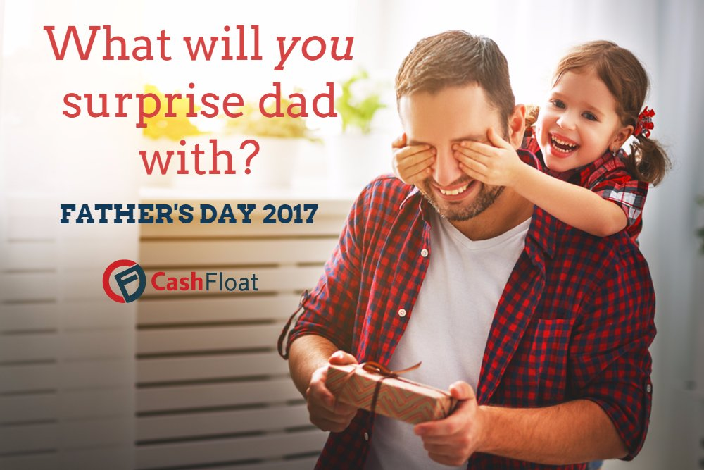 Father's Day 2017: Make it Special Without Going into Debt