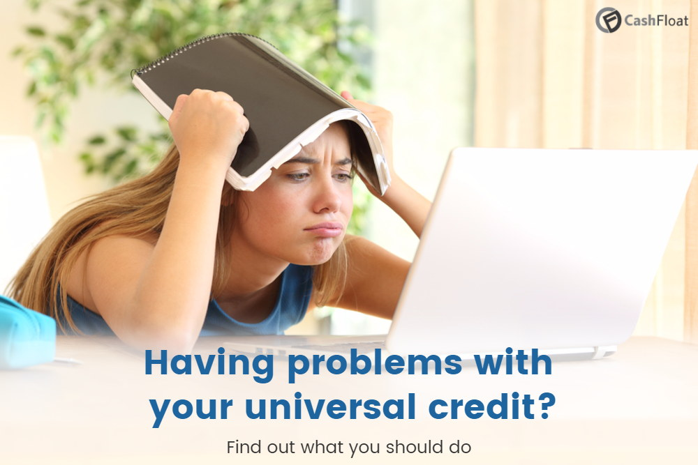 Having Problems with your Universal Credit Claim?