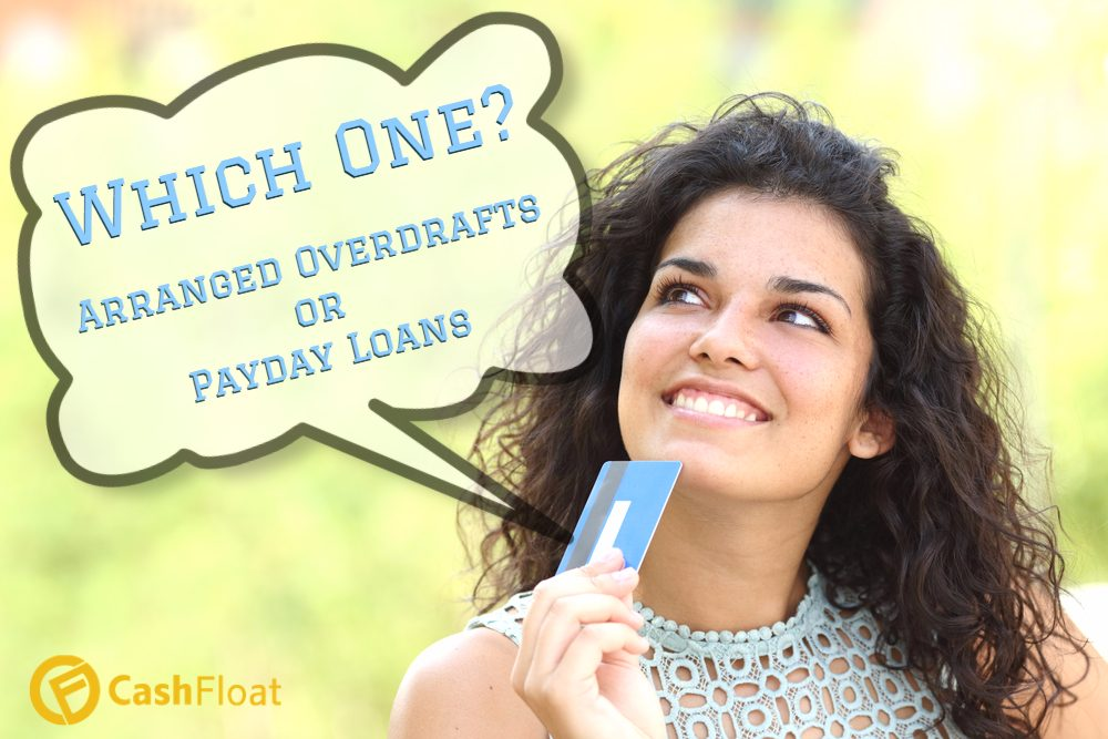 Payday loans vs arranged overdrafts explored by Cahsfloat