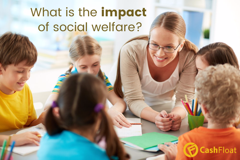 Social Welfare: How does it affect you?
