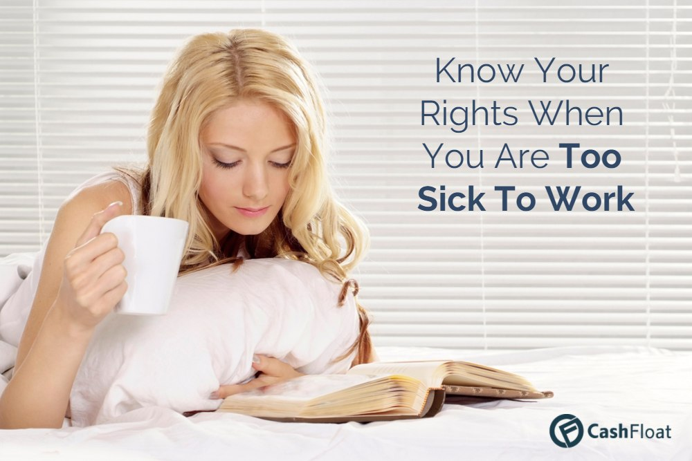 Do You Feel Too Sick To Work?