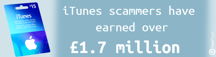 iTunes scams - Cashfloat