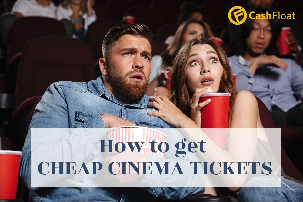 Learn how to get Cheap cinema tickets from Cashfloat