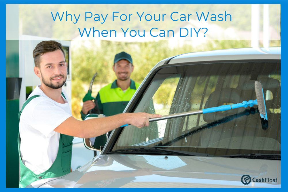 advice how to wash your car yourself from cashfloat