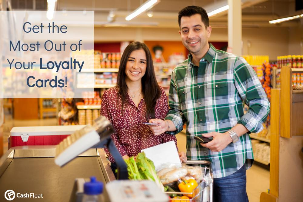 Learn How to Get the Most Out of Your Loyalty Cards with Cashfloat
