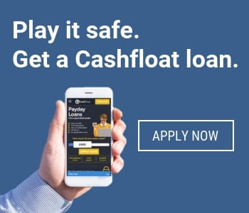Play it safe and get a Cashfloat loan