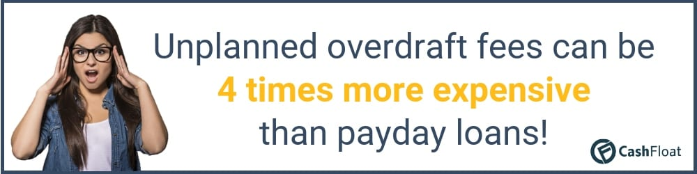 unplanned overdrafs can be way more expensive than payday loans - Cashfloat
