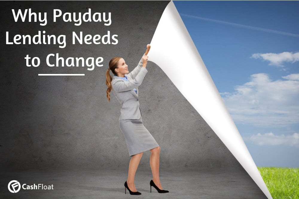 Why payday lending needs to change - Cashfloat