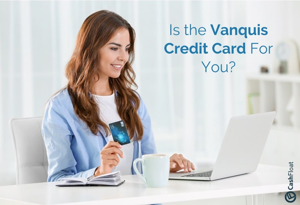 Is the Vanquis Credit Card For You?  - Cashfloat