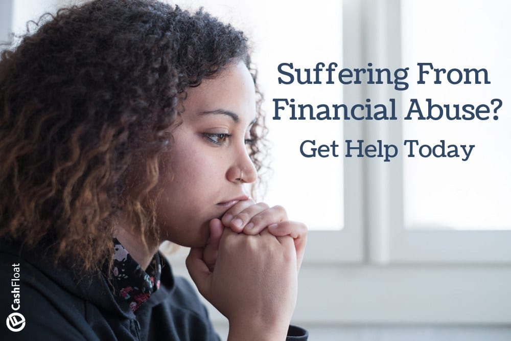 Learn with Cashfloat about financial abuse and get help today!