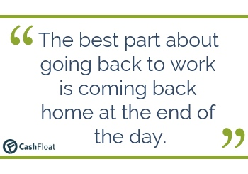 Quote about going back to work - Cashfloat