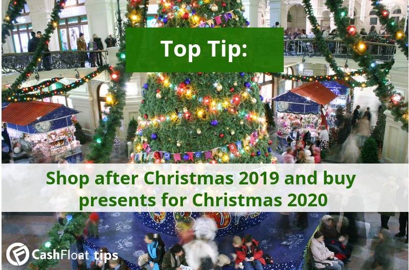 Shop after Christmas 2019 and buy presents for Christmas 2020 - Cashfloat tip
