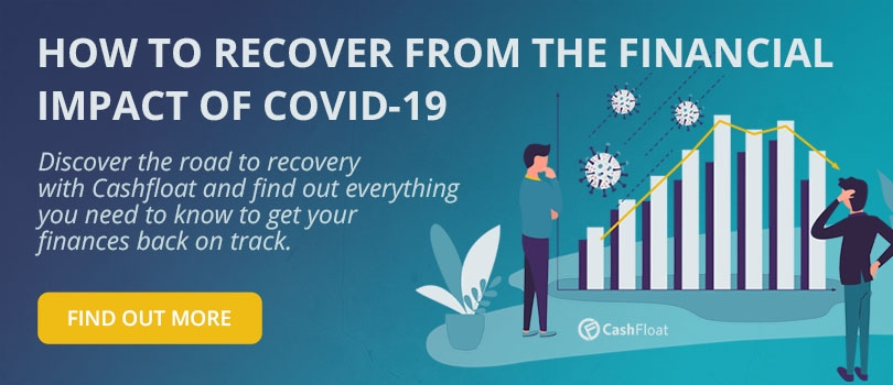 Get the best tips to recover from the financial impact of COVID-19 - Cashfloat