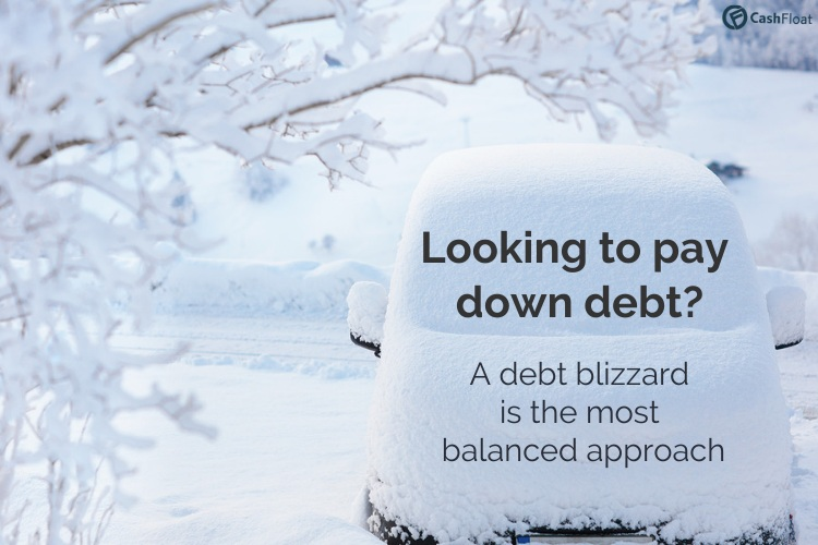 Looking to pay down debt? A debt blizzard  is the most  balanced approach- cashfloat